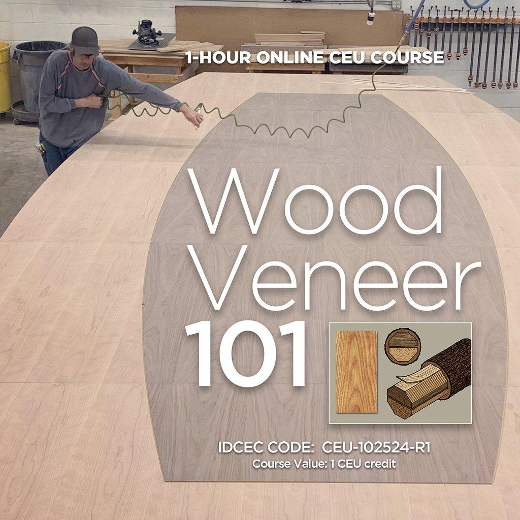 Wood Veneer 101 CEU Web Image